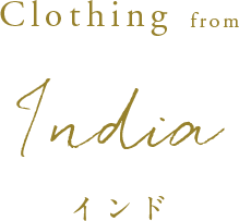Clothing from India インド